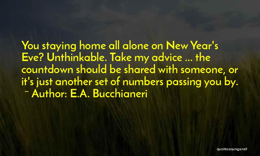 Memories Of Home Quotes By E.A. Bucchianeri