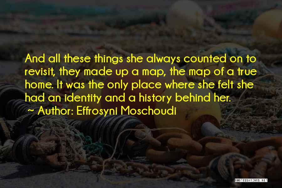 Memories Of Home Quotes By Effrosyni Moschoudi