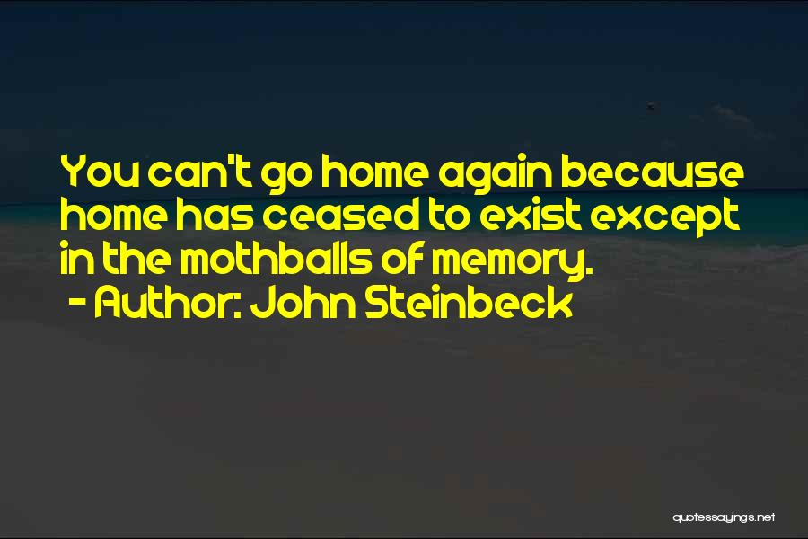 Memories Of Home Quotes By John Steinbeck