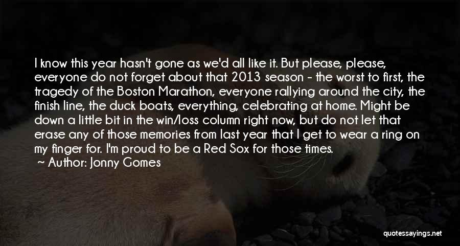 Memories Of Home Quotes By Jonny Gomes