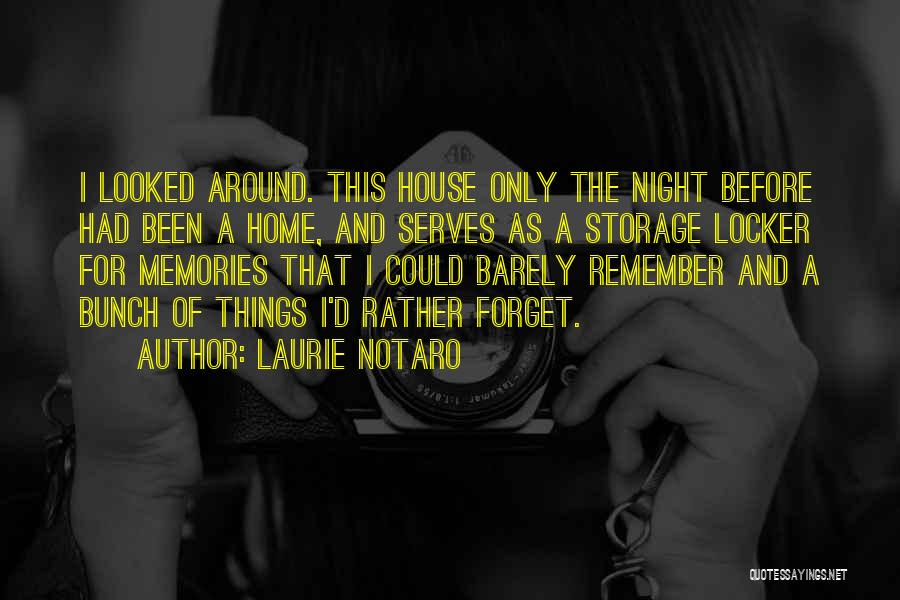 Memories Of Home Quotes By Laurie Notaro