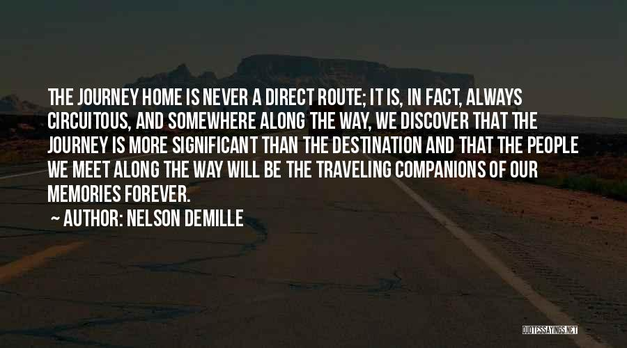 Memories Of Home Quotes By Nelson DeMille