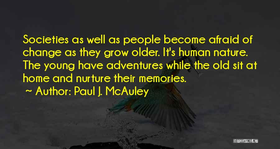 Memories Of Home Quotes By Paul J. McAuley
