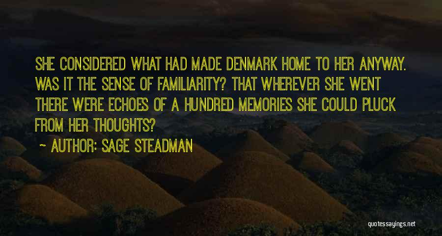 Memories Of Home Quotes By Sage Steadman