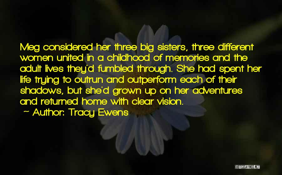 Memories Of Home Quotes By Tracy Ewens