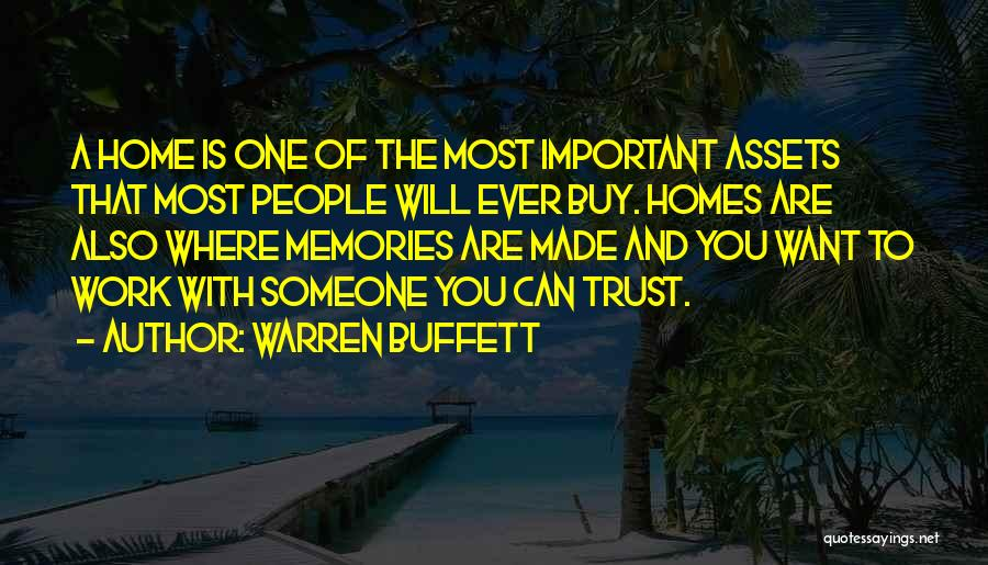 Memories Of Home Quotes By Warren Buffett