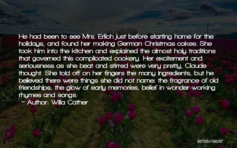 Memories Of Home Quotes By Willa Cather