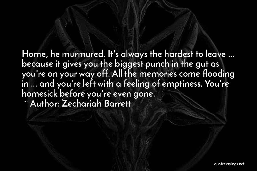 Memories Of Home Quotes By Zechariah Barrett