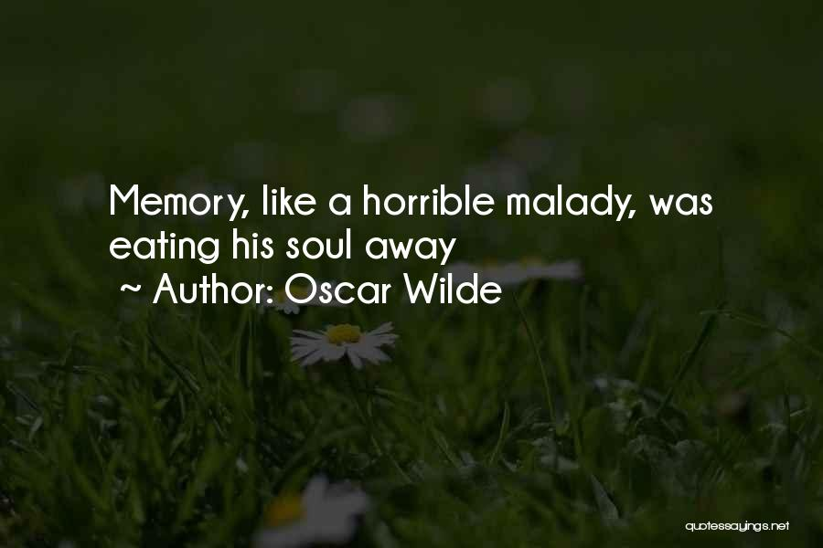 Memories Oscar Wilde Quotes By Oscar Wilde