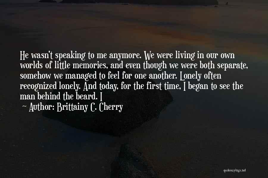 Memories When You Were Little Quotes By Brittainy C. Cherry