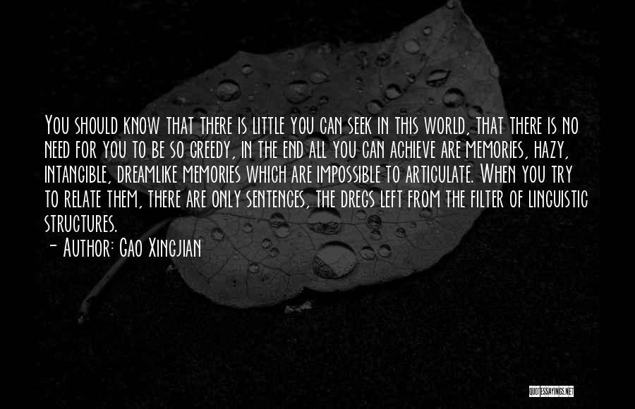 Memories When You Were Little Quotes By Gao Xingjian