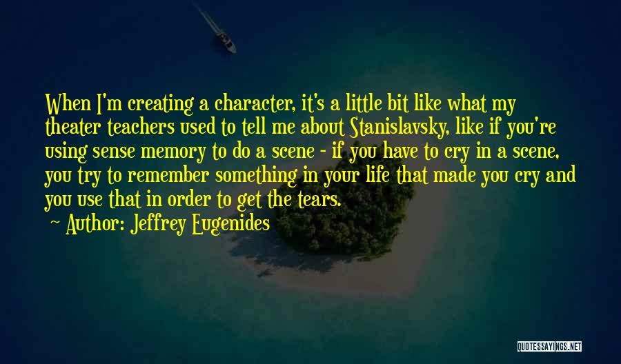 Memories When You Were Little Quotes By Jeffrey Eugenides