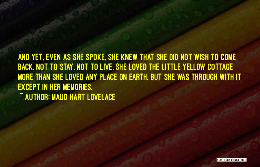 Memories When You Were Little Quotes By Maud Hart Lovelace