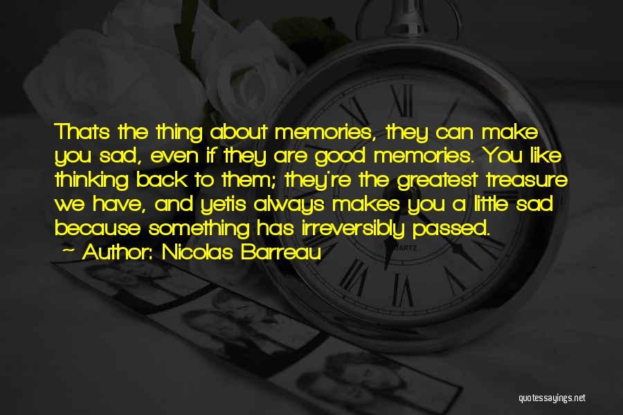 Memories When You Were Little Quotes By Nicolas Barreau