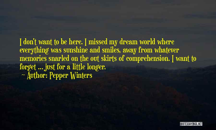 Memories When You Were Little Quotes By Pepper Winters