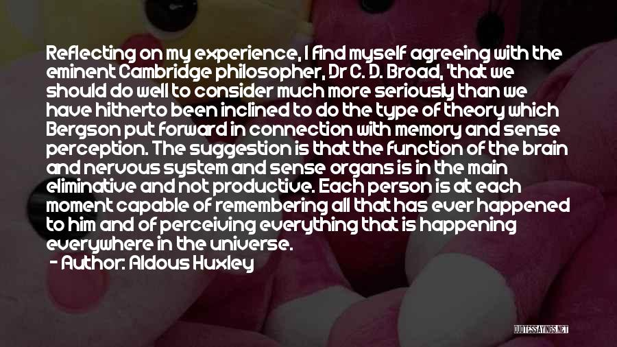 Memory And The Brain Quotes By Aldous Huxley