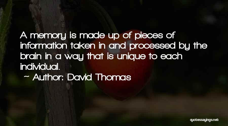 Memory And The Brain Quotes By David Thomas