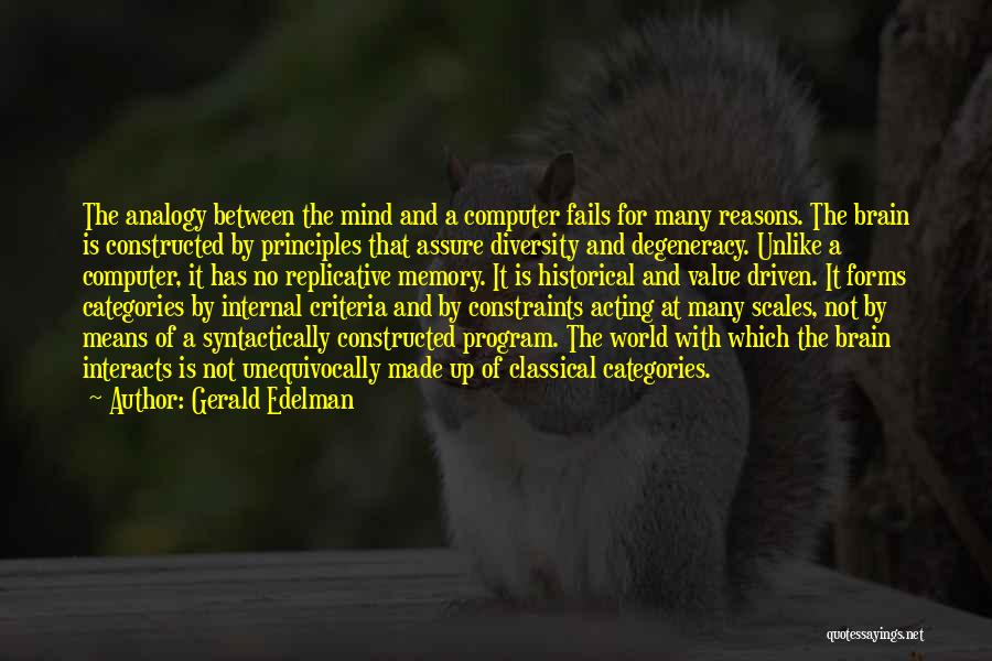 Memory And The Brain Quotes By Gerald Edelman