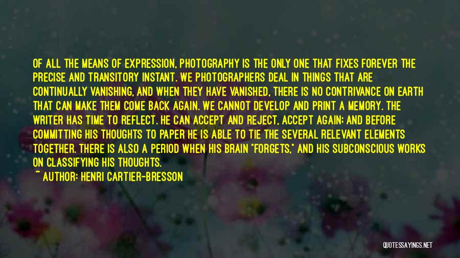 Memory And The Brain Quotes By Henri Cartier-Bresson