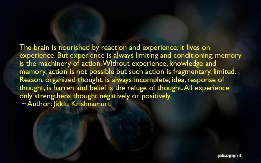 Memory And The Brain Quotes By Jiddu Krishnamurti