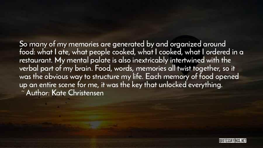Memory And The Brain Quotes By Kate Christensen