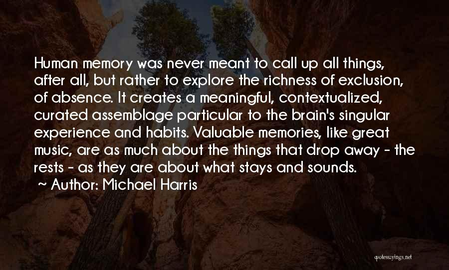 Memory And The Brain Quotes By Michael Harris