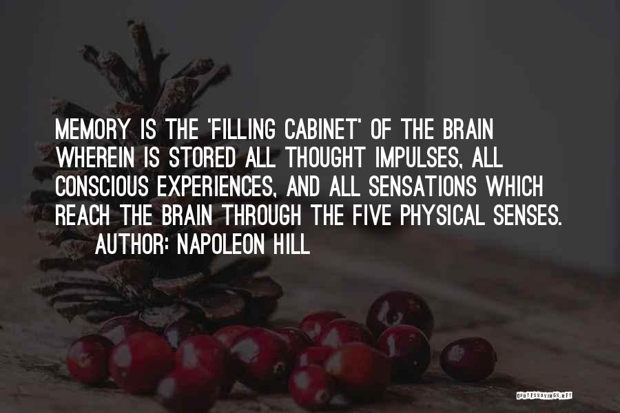 Memory And The Brain Quotes By Napoleon Hill