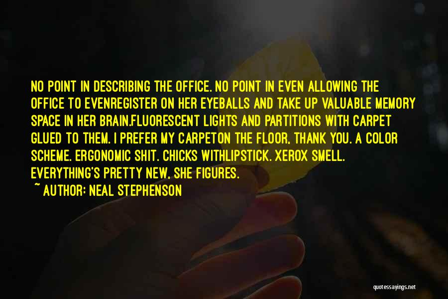 Memory And The Brain Quotes By Neal Stephenson