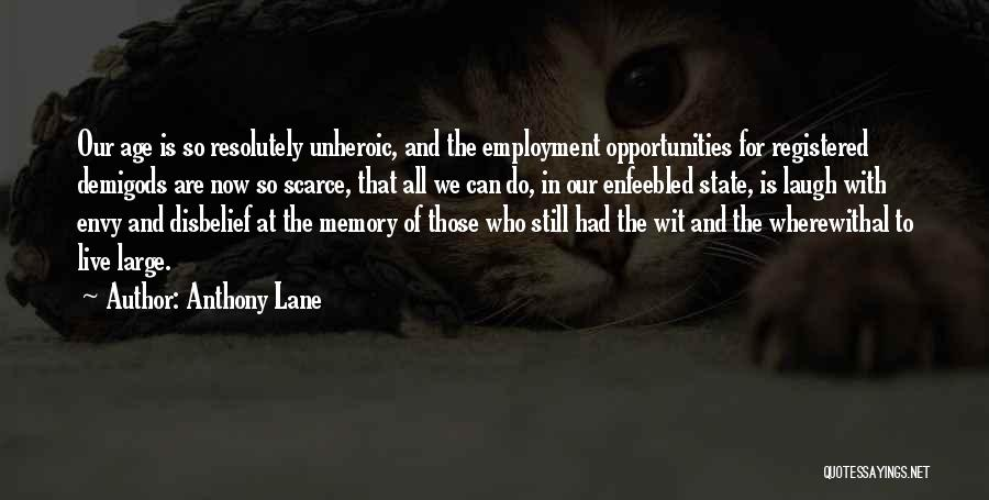 Memory Lane Quotes By Anthony Lane