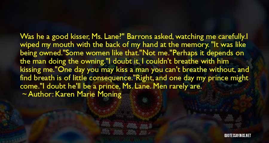 Memory Lane Quotes By Karen Marie Moning