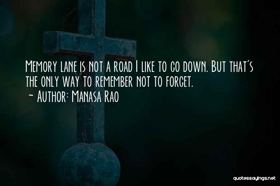 Memory Lane Quotes By Manasa Rao