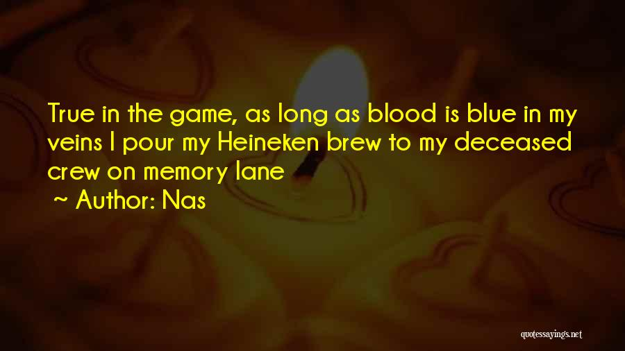 Memory Lane Quotes By Nas