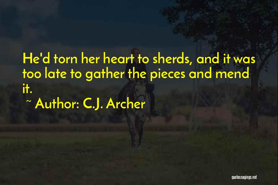Mend My Heart Quotes By C.J. Archer