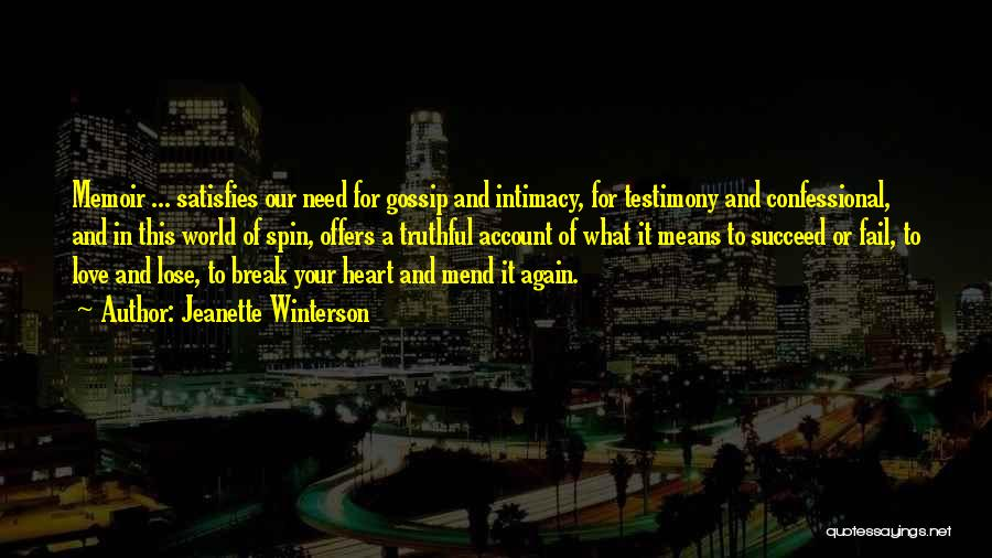 Mend My Heart Quotes By Jeanette Winterson