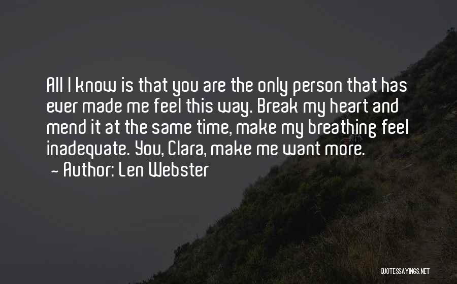 Mend My Heart Quotes By Len Webster