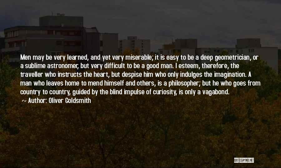 Mend My Heart Quotes By Oliver Goldsmith