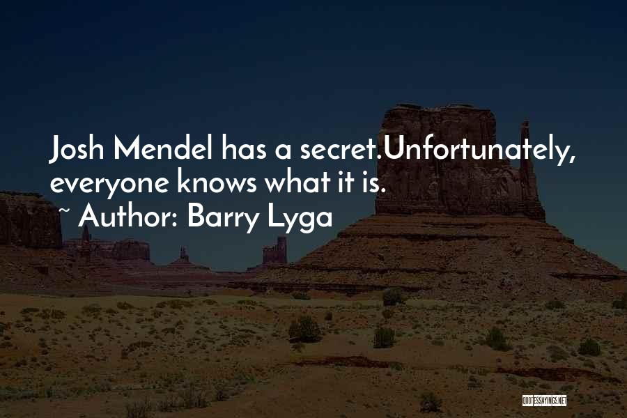 Mendel Quotes By Barry Lyga