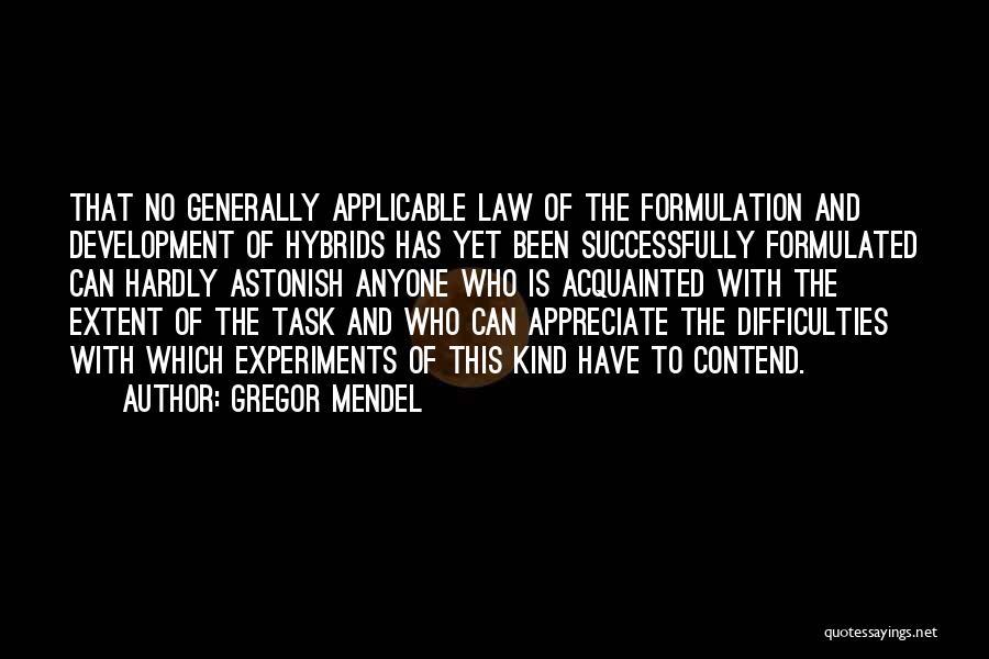 Mendel Quotes By Gregor Mendel