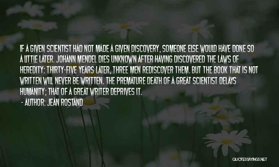 Mendel Quotes By Jean Rostand