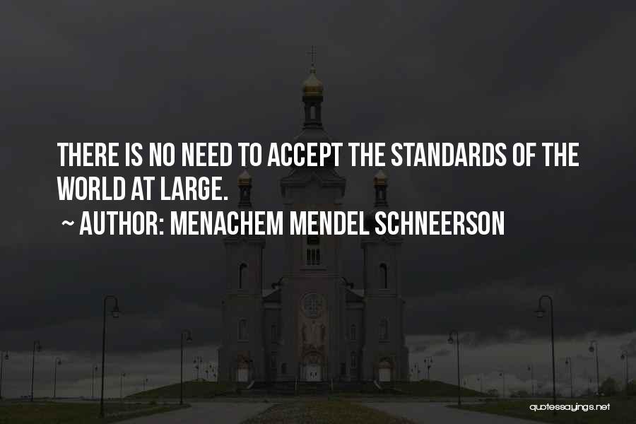 Mendel Quotes By Menachem Mendel Schneerson
