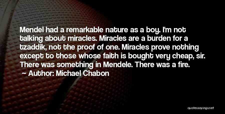 Mendel Quotes By Michael Chabon