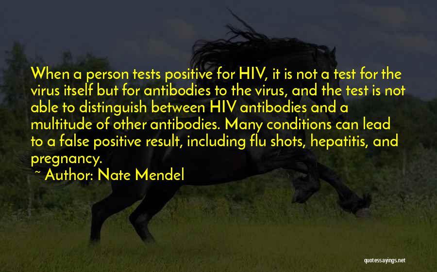 Mendel Quotes By Nate Mendel