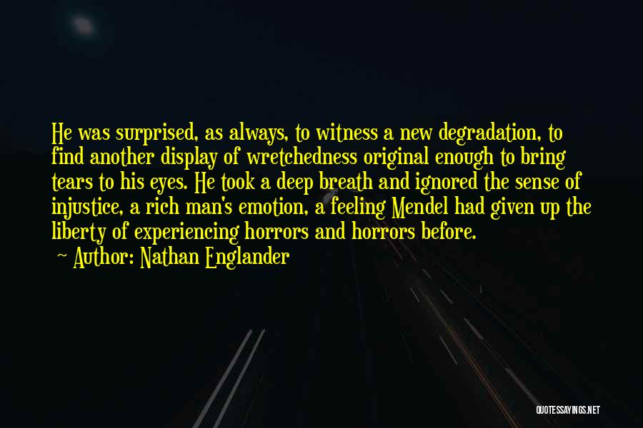 Mendel Quotes By Nathan Englander
