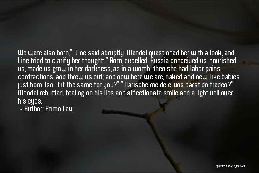 Mendel Quotes By Primo Levi