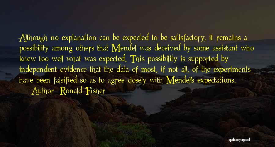 Mendel Quotes By Ronald Fisher