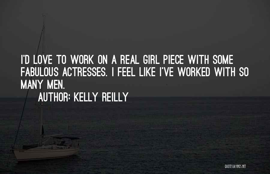 Mens Birthday Quotes By Kelly Reilly