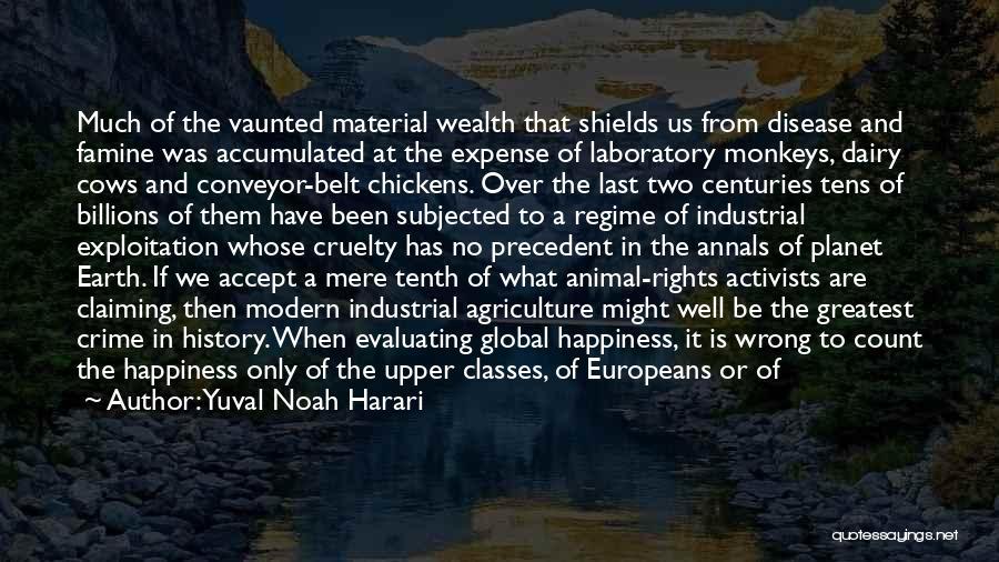 Men's Rights Activists Quotes By Yuval Noah Harari