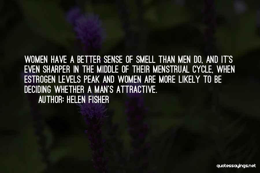 Menstrual Cycle Quotes By Helen Fisher