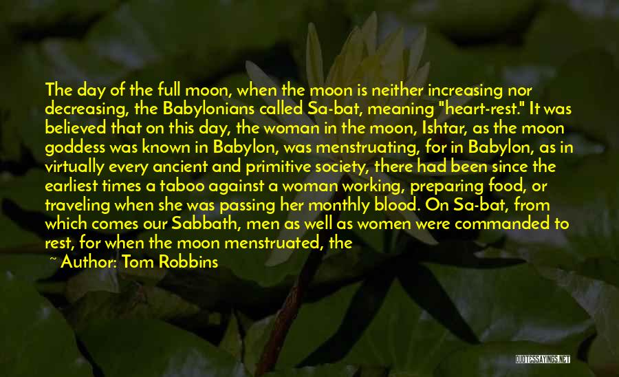 Menstruation Taboo Quotes By Tom Robbins