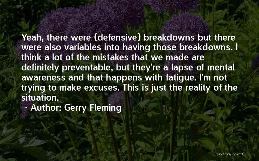 Mental Breakdowns Quotes By Gerry Fleming